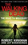 The Walking Dead : The Road to Woodbury par Robert Kirkman;Jay Bonansinga