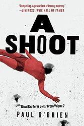 A Shoot: Blood Red Turns Dollar Green Volume 2