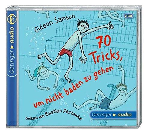 70 Tricks, um nicht baden zu gehen (2 CD): Gekürzte Lesung