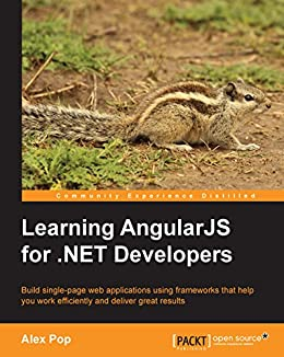 Learning AngularJS for .NET Developers by [Pop, Alex]