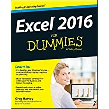 Excel 2016 For Dummies (Excel for Dummies) by Greg Harvey (2015-10-19)