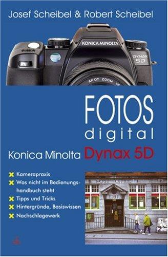 fotos-digital-konica-minolta-dynax-5d-kamerapraxis-tipps-und-tricks-hintergrunde-basiswissen-nachsch