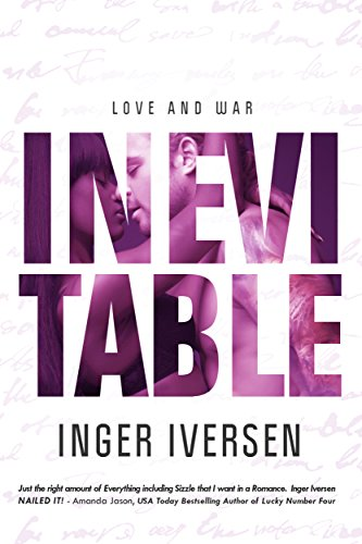 Inevitable: Love and War (A Future Worth Fighting For Book 2)
