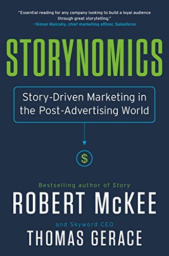 Storynomics: Story-Driven Marketing in the Post-Advertising World (English Edition)