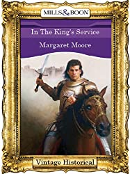 In The King's Service (Mills & Boon Historical) (The Warrior Series Book 15)