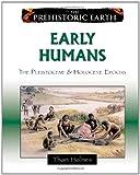 Early Humans: The Pleistocene & Holocene Epochs