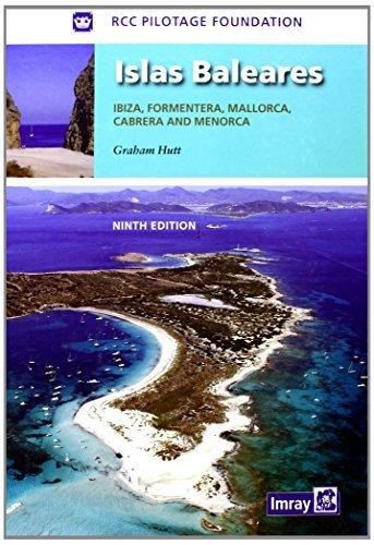 Islas Baleares: Ibiza, Formentera, Mallorca, Cabrera and Menorca by Graham Hutt (2011-03-30)