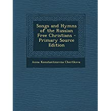 Songs and Hymns of the Russian Free Christians