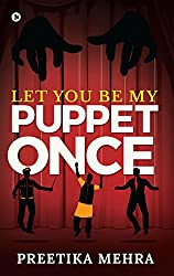 Let You Be My Puppet Once