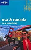 USA & Canada on a Shoestring (LONELY PLANET SHOESTRING GUIDES) - Robert Reid, Becca Blond, Loretta Chilcoat