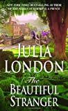 The Beautiful Stranger (Rogues of Regent Street) by Julia London (2001-07-01)