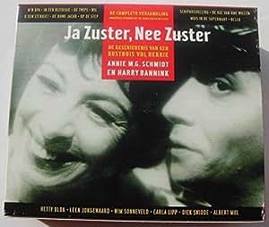 Ja Zuster, Nee Zuster (De Geschiedenis Van Een Rusthuis Vol Herrie)