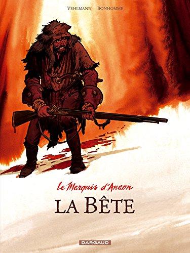 Marquis d'Anaon (Le) - tome 4 - Bête (La)