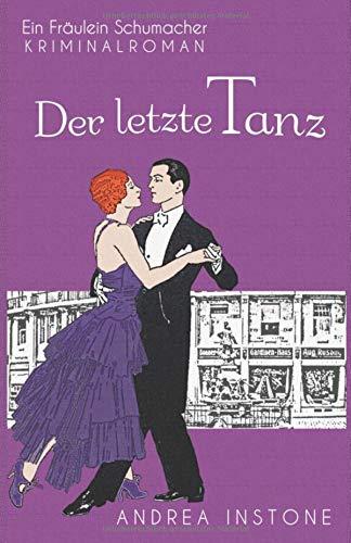 Der letzte Tanz (Fräulein Schumacher, Band 4)