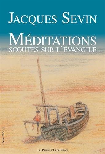 Méditations scoutes sur l' Evangile (refonte)