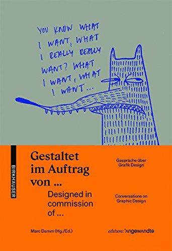 Gestaltet im Auftrag von ... / Designed in commission of ...: Gespräche über Graphik Design / Conversations on Graphic Design (Edition Angewandte) Buch-Cover