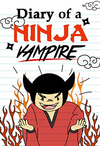 Diary of a Ninja Vampire (English Edition) eBook: Jeff ...