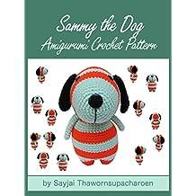 Sammy the Dog Amigurumi Crochet Pattern (English Edition)