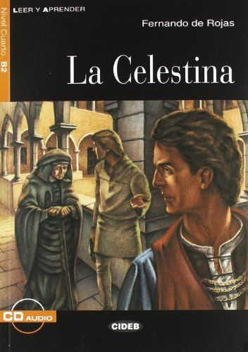 La Celestina : Niveau Intermedio (1CD audio)
