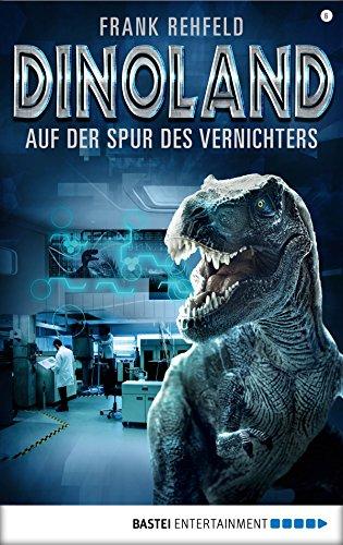 Dino-Land - Folge 06: Auf der Spur des Vernichters (Rückkehr der Saurier)