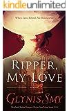 Ripper, My Love (Ripper Romance/Suspense Book 1)