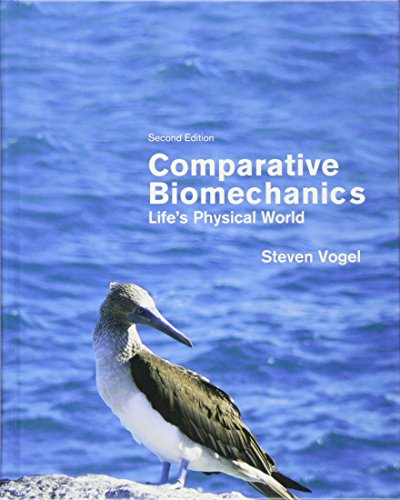 Comparative Biomechanics – Life`s Physical World, Second Edition
