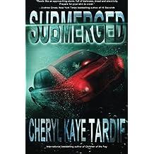 Submerged by Cheryl Kaye Tardif (2013-02-20)