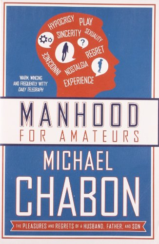 Manhood for Amateurs