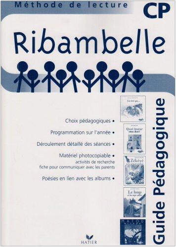 Ribambelle CP série bleue : Guide pédagogique par Jean-Pierre Demeulemeester