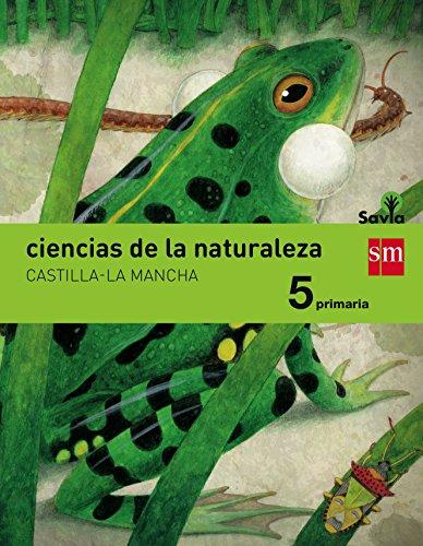 Ciencias de la naturaleza. 5 Primaria. Savia. Castilla-La Mancha - 9788467577471 por María Montserrat Expósito González
