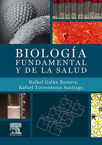 Biología fundamental y de la salud + StudentConsult en español por Rafael Galán Romero