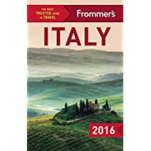 Frommer's Italy 2016 (Color Complete Guide) by Eleonora Baldwin (2015-10-20)