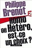 Homo ou hétéro, est-ce un choix ?