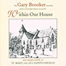 Within Our House: Recorded Live At St. Mary And All Saints Church