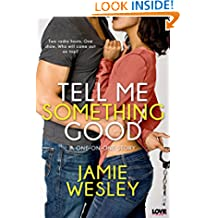 Tell Me Something Good (One on One Book 1)