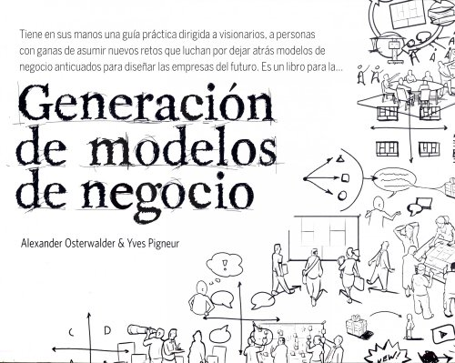 Generación de modelos de negocio por Alexander Osterwalder