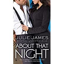 About That Night (Berkley Sensation) by Julie James (2012-04-03)