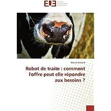 Robot De Traite : Comment L'Offre Peut Elle Répondre Aux Besoins ?