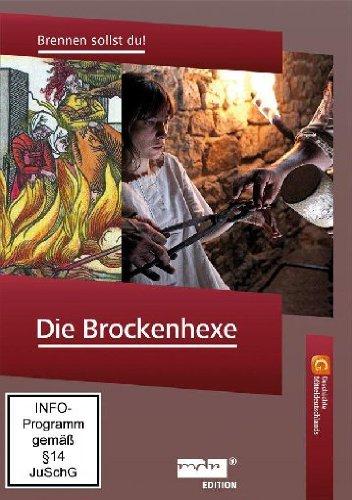 Die Brockenhexe - Brennen sollst du!