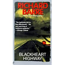 Blackheart Highway by Richard Barre (2000-05-01)
