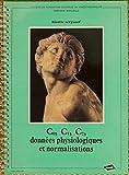 C0, C1, C2, données physiologiques et normalisations (Cahiers de formation continue du kinésithérapeute)...