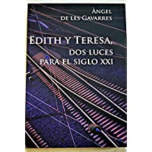 Edith y Teresa, dos luces para el siglo XXI