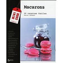 Macarons - 30 recettes faciles