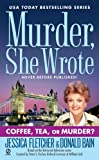 Coffee, Tea, or Murder? (Murder She Wrote (Paperback))