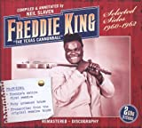 The Texas Cannonball: Selected Sides 1960-1962 by Freddie King