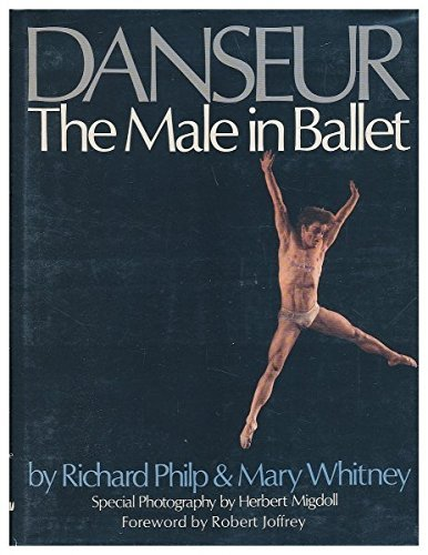 Danseur: The male in ballet by Richard Philp (1977-08-01)