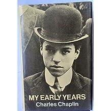 My early years by Charles CHAPLIN (1979-08-01)