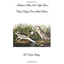 Audubon's Plate 236 Night Heron: Classic Designs Cross Stitch Pattern