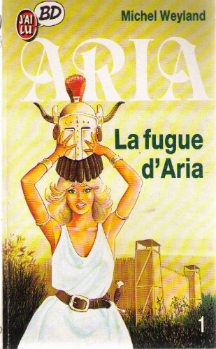 La fugue d'Aria