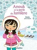Minimiki - Anouk et la perle de lumière - Tome 11...